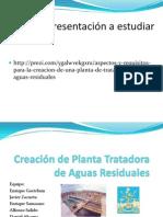 4 Creación de Planta Tratadora de Aguas Residuales