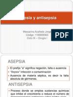 Asepsia y antisepsia - Messarina Azañedo Jorge
