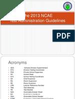 2 - 2013 NCAE Test Admin Guidelines-Dr. Fernandez
