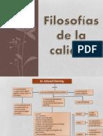 filosofiasdelacalidad-130830001343-phpapp02