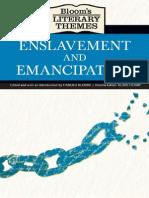 Ensalvement and Emancipation