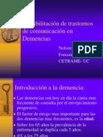 Rehabilitación de trastornos de comunicación en Demencias
