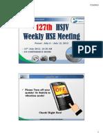 127th HSJV Weekly Meeting