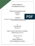 "PROJECT REPORT ON ""INDIAN PREMIER LEAGUE (IPL)"""