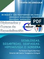 Modulo v Disglosias, Disartrias, Disfasias
