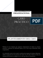 Comportamiento Organizacional Caso Practico