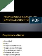 Propiedades Fisicas de Los Materiales Odontologicos