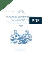 Pensar El Comunismo, Socialismo, Hoy
