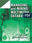Managing and Mining Multimedia Databases