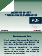 Mecanismo de corte y fabricación del cortador PDC