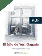 El Hijo de Yuri Gagarin, de Santiago Sanchis Mullor