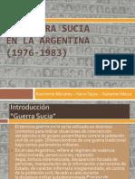 La Guerra Sucia en La Argentina (1976-1983