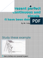 Present Perfect Continuous and Simple
