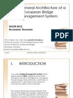 The General Architecture of a European Bridge Management