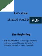 Inside the Facebook