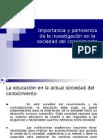 importancia y pertinencia de la Inv. en la sociedad del cto..pdf