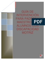 guiadeintervencionparapadresymaestrosdealumnoscondiscapacidadmotriz-110623182637-phpapp01.pdf