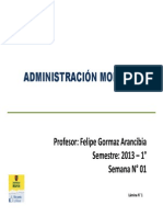 Administracion Moderna - Clase Semana 01 - 2013-1