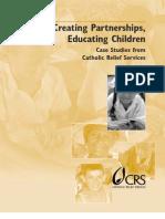 Creating Partnership, Educating Children