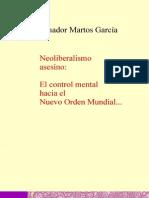 Neoliberalismo Asesino El Control Mental Hacia El Nuevo Orden Mundial