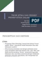 Teori Etika Dan Prinsip Etika Dalam Bisnis (Presentation)