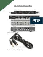 Sistema de monitorización por audifonos