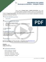 DESCRITIVO RESOLUÇÃO DE QUESTOES ON LINE - DELEGADO FEDERAL