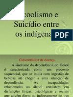 Alcool e Suicidio (Indigena)