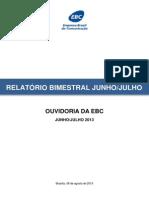 Relatório Bimestral Jun - Jul - 2013 FINAL 2 08-08-2013