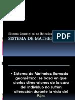 Sistema de Matheios