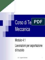 Corso Di Tecnologia Meccanica - Mod.4.1 Asportazione Di Truciolo