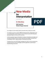 New Media for Interpretation