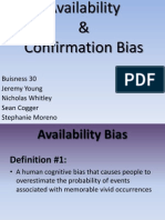 availability and confirmation bias
