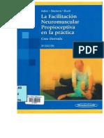 La Facilitacion Neuromuscular propioceptiva en la práctica 3ra Edicion