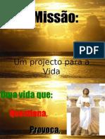 Missão, um projecto para a vida