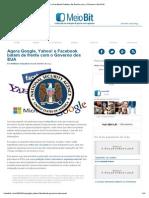 Agora Google, Yahoo! e Facebook Batem de Frente Com o Governo Dos EUA
