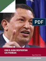 Chávez, Hugo - Con el ALBA despiertan los pueblos