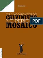 livro+Os+Cinco+Pontos+do+Calvinismo+no+Período+Mosaico+-+Bezerril