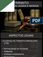 Palestra Trânsito Aspectos Legais e Morais.