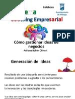 cmogestionarideasdenegocios-coachingempresarial-120621143416-phpapp02