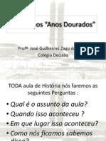 Anos Dourados No Brasil