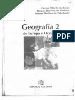 01. Jorge, C. de y Mesiano, R.; Geografia de Europa y Oceania; Bs. as., Plus Ultra, 1996; Pags. 311-329 y Pags. 339-364.
