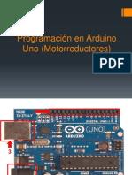 Programación en Arduino Uno (Motorreductores)