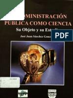 La Administracion Publica Como Ciencia
