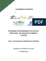 PROGRAMA DE ORDENAMIENTO ECOLÓGICO TERRITORIAL DEL MUNICIPIO DE MÉRIDA, YUCATÁN