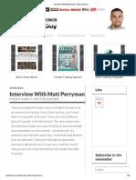 Matt Perryman Interview
