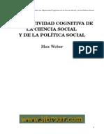 Weber Max-La Objetividad Cognitiva de la Ciencia Social y de la Política Social