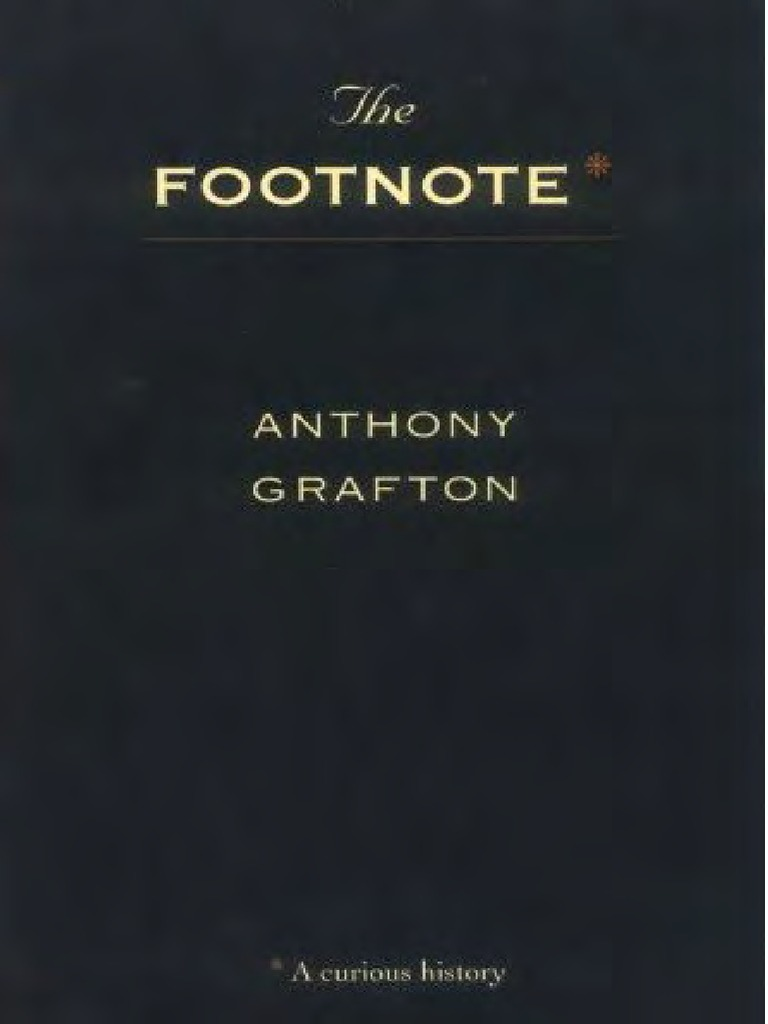 Grafton, A - Footnote, A Curious History (Harvard, 1999) | The ...