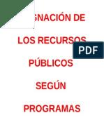Asignacion de Recursos Publicos Segun Programas