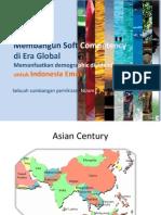 Membangun Soft Competency di Era Global. Memanfaatkan Demographic Dividend untuk Indonesia Emas